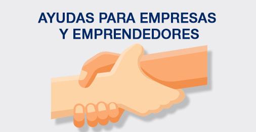 Ayudas para empresas y emprendedores